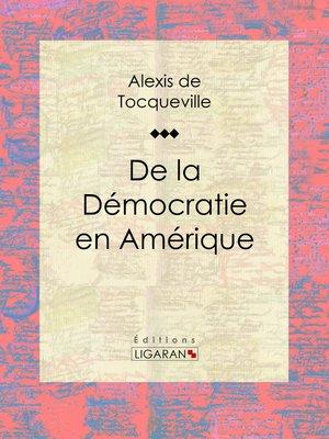 cover image of De la démocratie en Amérique