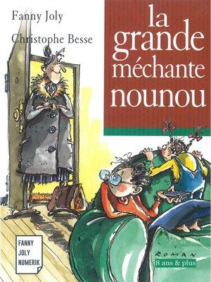 cover image of La grande méchante nounou