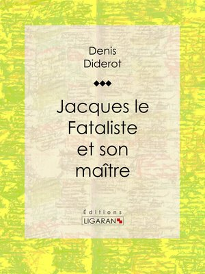 cover image of Jacques le Fataliste et son maître