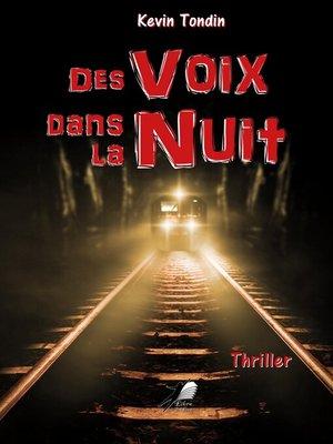 cover image of Des Voix dans la Nuit