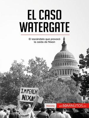 cover image of El caso Watergate