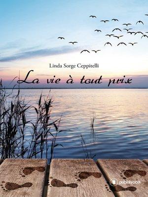cover image of La vie à tout prix