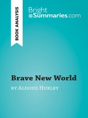cover image of Brave New World by Aldous Huxley (Book Analysis)