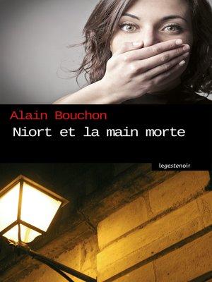cover image of Niort et la main morte