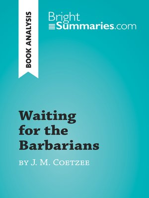 cover image of Waiting for the Barbarians by J. M. Coetzee (Book Analysis)