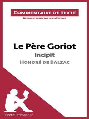 cover image of Le Père Goriot de Balzac--Incipit