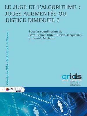 cover image of Le juge et l'algorithme