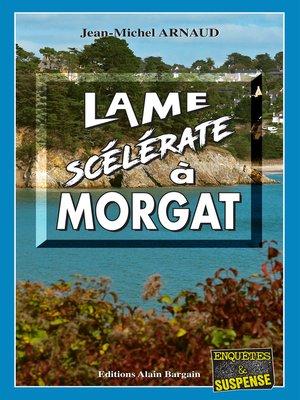cover image of Lame scélérate à Morgat