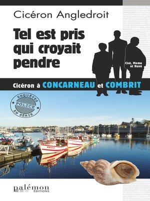 cover image of Tel est pris qui croyait pendre