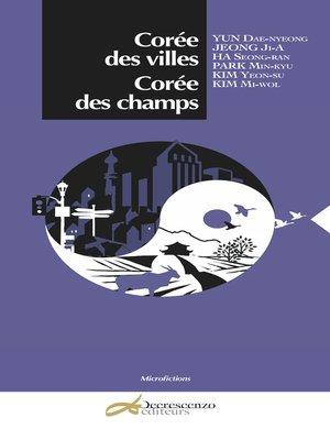 cover image of Corée des villes, Corée des champs