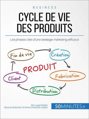 cover image of Cycle de vie des produits