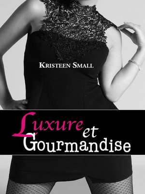 cover image of Luxure et gourmandise