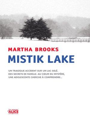 cover image of Mistik Lake