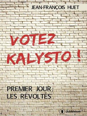 cover image of Votez Kalysto !