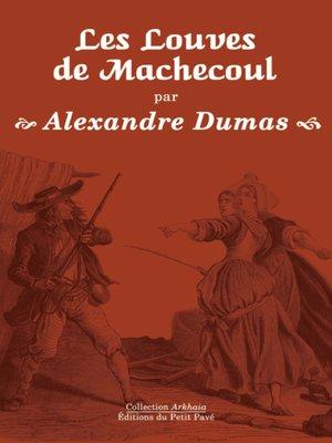 cover image of Les Louves de Machecoul