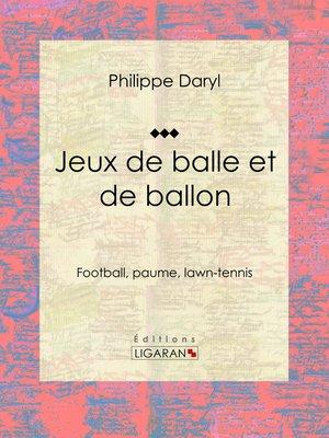 cover image of Jeux de balle et de ballon