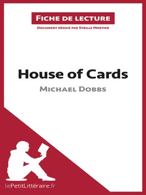 cover image of House of Cards de Michael Dobbs (Fiche de lecture)