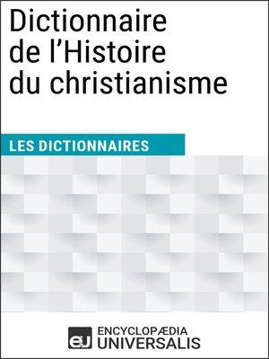 cover image of Dictionnaire de l'Histoire du christianisme
