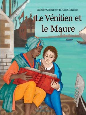 cover image of Le Vénitien et le Maure