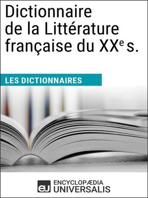 cover image of Dictionnaire de la Littérature française du XXe siècle