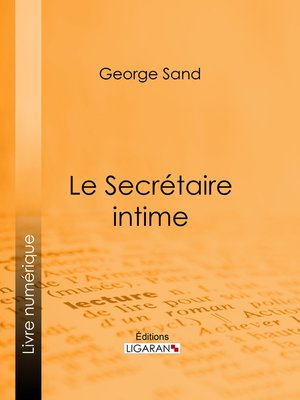 cover image of Le Secrétaire intime