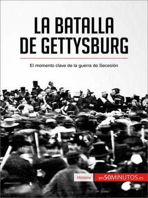cover image of La batalla de Gettysburg