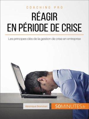 cover image of Réagir en période de crise