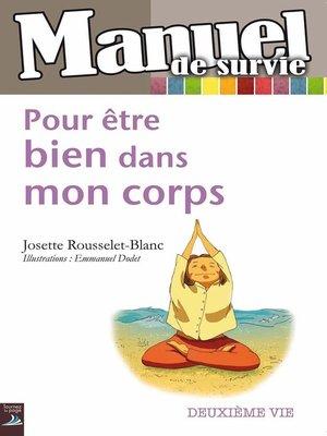 cover image of Pour être bien dans mon corps
