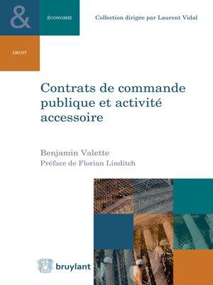 cover image of Contrats de commande publique et activité accessoire