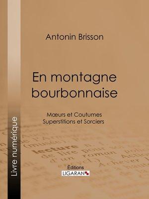 cover image of En montagne bourbonnaise