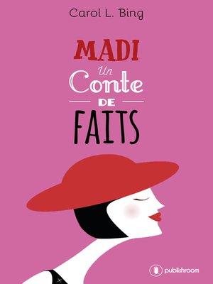 cover image of Madi, un conte de faits