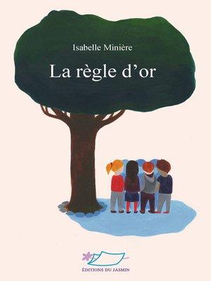 cover image of La règle d'or
