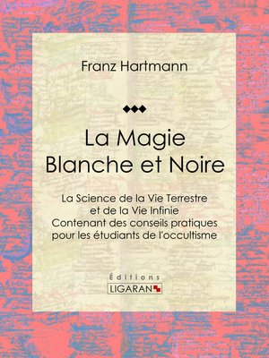 cover image of La Magie Blanche et Noire