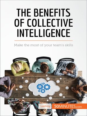 cover image of The Benefits of Collective Intelligence