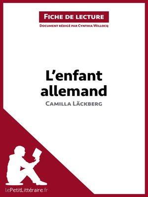 cover image of L'Enfant allemand de Camilla Läckberg (Fiche de lecture)