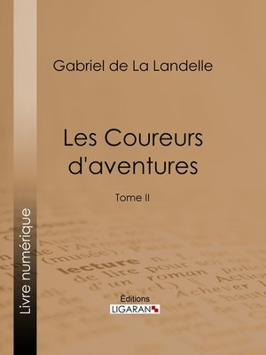 cover image of Les Coureurs d'aventures, Tome 2