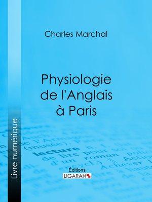 cover image of Physiologie de l'Anglais à Paris