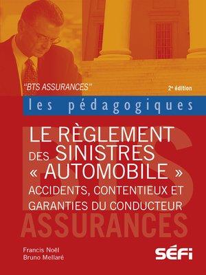 cover image of Le règlement des sinistres automobiles