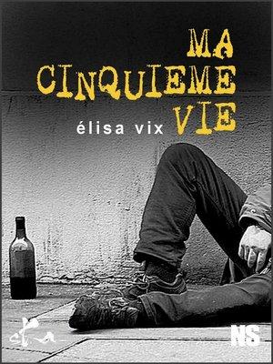 cover image of Ma cinquième vie