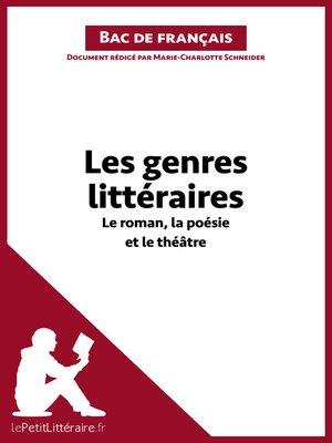cover image of Les genres littéraires--Le roman, la poésie et le théâtre --Fiche de révision