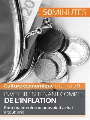 cover image of Investir en tenant compte de l'inflation