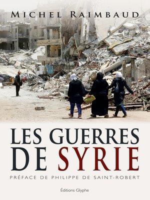cover image of Les Guerres de Syrie