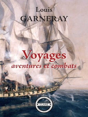 cover image of Voyages, aventures et combats