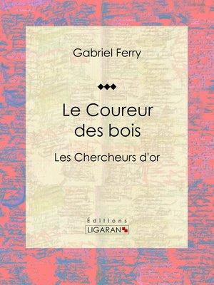cover image of Le Coureur des bois