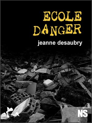 cover image of Ecole danger
