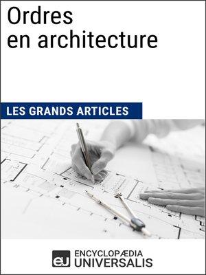 cover image of Ordres en architecture (Les Grands Articles)