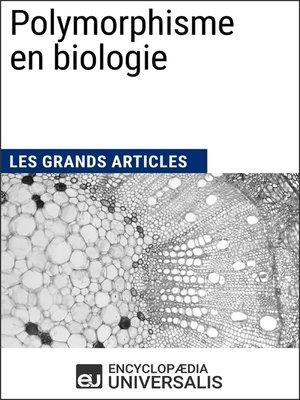 cover image of Polymorphisme en biologie