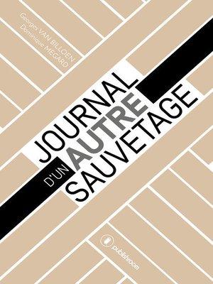 cover image of Journal d'un autre sauvetage