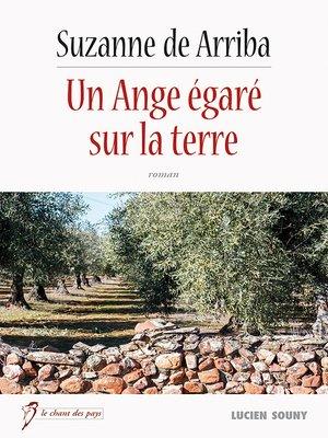 cover image of Un ange égaré sur la terre