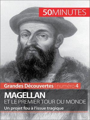 cover image of Magellan et le premier tour du monde